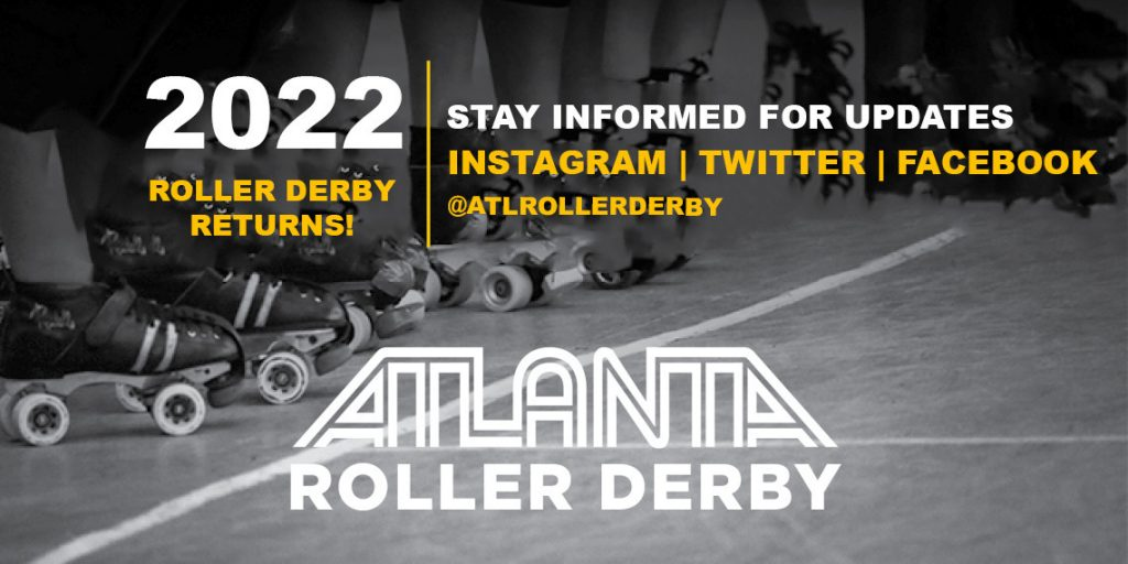 Roller derby returns in 2022. Follow us on Instagram, Twitter and Facebook for updates.